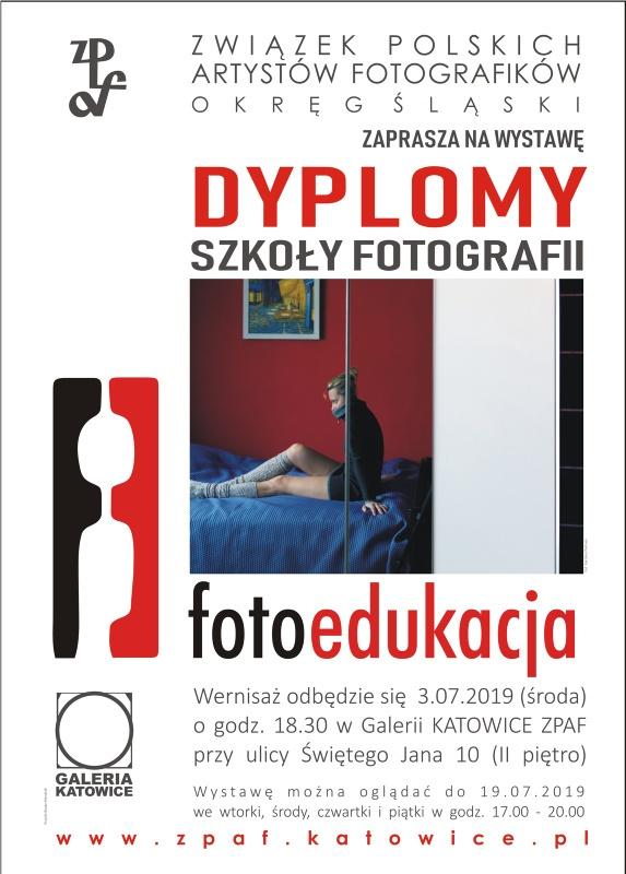 abead12ad Szkoła Fotograficzna Fotoedukacja oraz Związek Polskich Artystów  Fotografików Okręg Śląski zapraszają 3 lipca 2019 roku o godz. 18.30 na  wernisaż wystawy ...